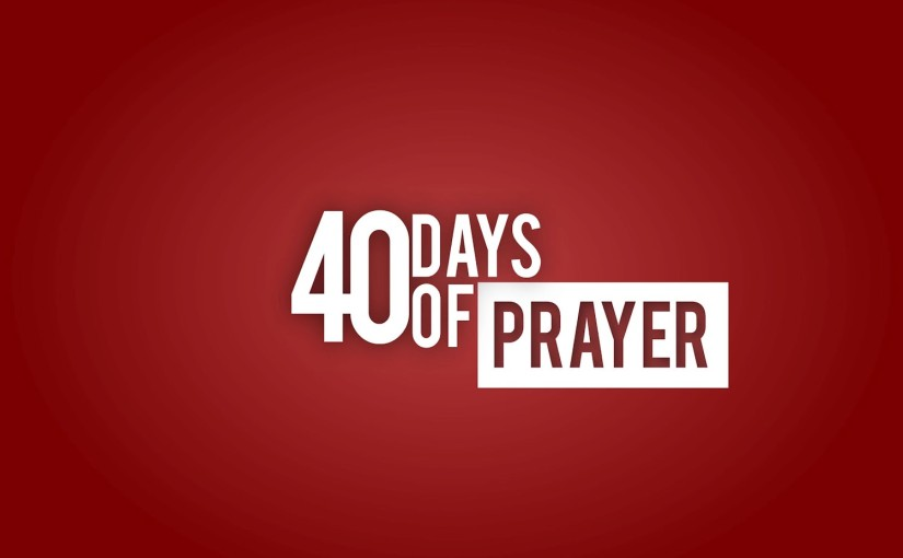 40 Days of Prayer for Awakening & Revival – Day 6